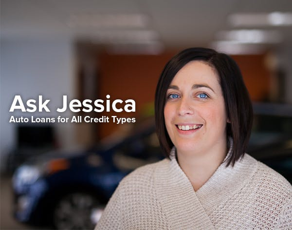 Ask Jessica George - Auto Loans for All Credit Types