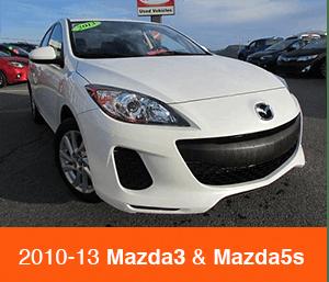 2010-2013 Mazda3 and Mazda5s