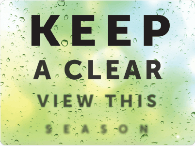 Keep a clear view this season