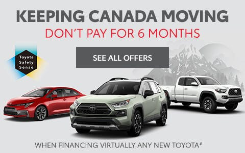 keeping canada moving - 6 months no payments